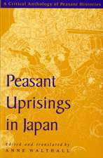 Peasant Uprisings in Japan: A Critical Anthology of Peasant Histories