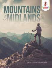 Mountains to Midlands