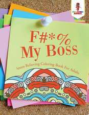 F#*% My Boss