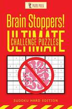 Brain Stoppers! Ultimate Challenge Puzzles
