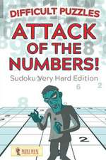 Attack of the Numbers! Difficult Puzzles
