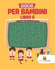 Giochi Per Bambini Libro 5