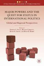 Major Powers and the Quest for Status in International Politics: Global and Regional Perspectives