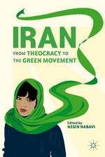 Iran: From Theocracy to the Green Movement