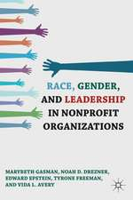 Race, Gender, and Leadership in Nonprofit Organizations