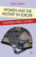 Women and the Military in Europe: Comparing Public Cultures