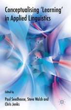Conceptualising 'Learning' in Applied Linguistics