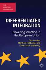 Differentiated Integration: Explaining Variation in the European Union