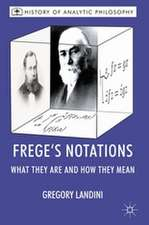 Frege's Notations: What They Are and How They Mean