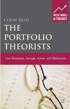 The Portfolio Theorists: von Neumann, Savage, Arrow and Markowitz