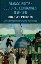 Franco-British Cultural Exchanges, 1880-1940: Channel Packets