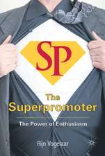 The Superpromoter: The Power of Enthusiasm