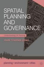 Spatial Planning and Governance: Understanding UK Planning
