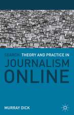 Search: Theory and Practice in Journalism Online
