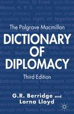 The Palgrave Macmillan Dictionary of Diplomacy