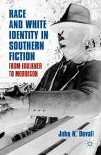 Race and White Identity in Southern Fiction: From Faulkner to Morrison
