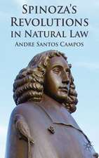 Spinoza's Revolutions in Natural Law