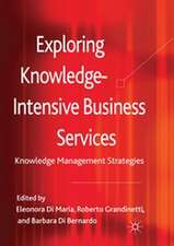 Exploring Knowledge-Intensive Business Services: Knowledge Management Strategies