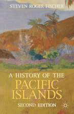 A History of the Pacific Islands