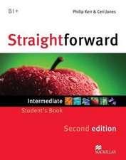 Kerr, P: Straightforward 2nd Edition Intermediate Level Stud