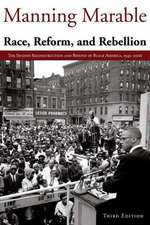 Race, Reform and Rebellion: The Second Reconstruction and Beyond in Black America, 1945-2006