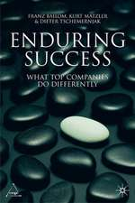 Enduring Success: What Top Companies Do Differently