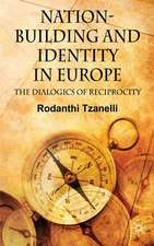 Nation-Building and Identity in Europe: The Dialogics of Reciprocity