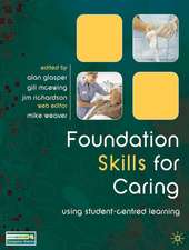Foundation Skills for Caring: Using Student-Centred Learning