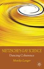 Nietzsche's Gay Science: Dancing Coherence