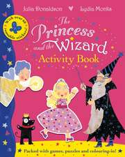 Donaldson, J: Princess and the Wizard Activity Book