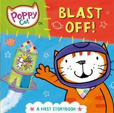 Blast Off!:  A First Storybook