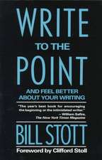 Write to the Point – And Feel Better About Your Writing