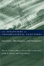 The Financiers of Congressional Elections – Investors, Idealogues, and Intimates