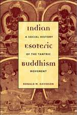 Indian Esoteric Buddhism – A Social History of the  Tantric Movement