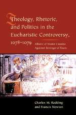 Theology, Rhetoric, & Politics in the Eucharistic Controversy, 1078–1079