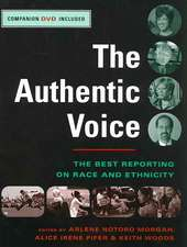 The Best Reporting on Race and Ethnicity – The Authentic Voice