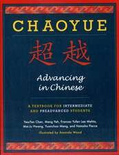 Chaoyue – Advancing in Chinese – A Textbook for Intermediate and Pre–Advanced Students