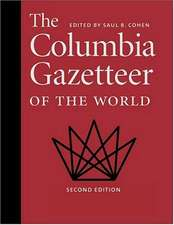 Columbia Gazetteer of the World – Revised and Expanded Edition 2e