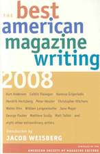 The Best American Magazine Writing 2008 – Compiled by the American Society of Magazine Editors