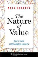 The Nature of Value – How to Invest in the Adaptive Economy