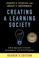 Creating a Learning Society – A New Approach to Growth, Development, and Social Progress