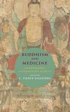 Buddhism and Medicine – An Anthology of Premodern Sources