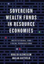 Sovereign Wealth Funds in Resource Economies – Institutional and Fiscal Foundations