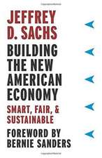 Building the New American Economy – Smart, Fair, and Sustainable