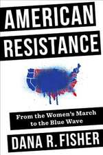 American Resistance – From the Women`s March to the Blue Wave