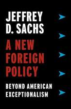 A New Foreign Policy – Beyond American Exceptionalism