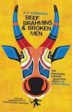 Beef, Brahmins, and Broken Men – An Annotated Critical Selection from The Untouchables