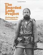 The Bearded Lady Project – Challenging the Face of Science