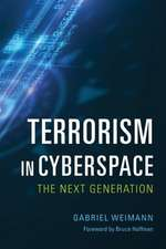 Terrorism in Cyberspace – The Next Generation