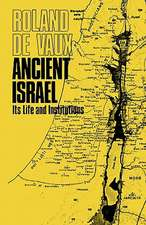 Ancient Israel, Its Life and Institution